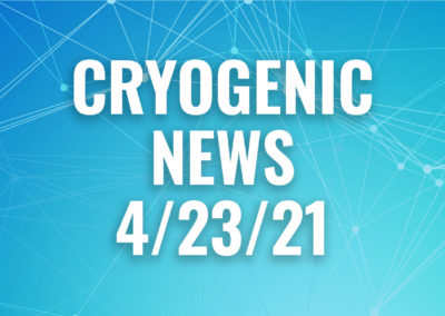 cryogenic news roundup 4/23/21